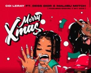 Coi Leray Ft Dess Dior & Maliibu Miitch - Mery Xmas