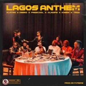Zlatan – Lagos Anthem (Remix) ft. Oberz, Frescool, Oladips, Kabex & Trod