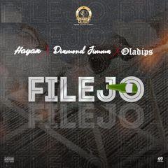 Hayan - Filejo Ft Diamond Jimma & Oladips