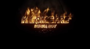Burna Boy – Kilometre