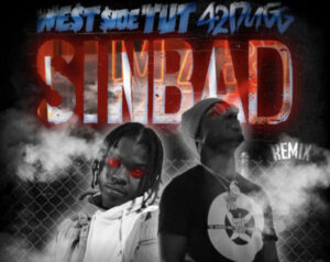 Westside Tut - Sinbad (Remix) Ft 42 Dugg