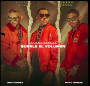 Daddy Yankee, Myke Towers & Jhay Cortez – SÚBELE EL VOLUMEN