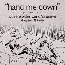 Citizen Soldier — Hand Me Down