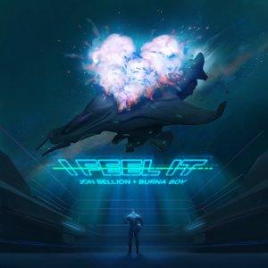 Jon Bellion ft. Burna Boy - I Feel It
