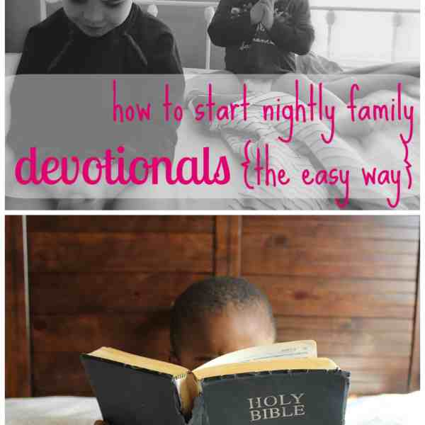 An Easy Way to Implement Daily Family Devotional Time