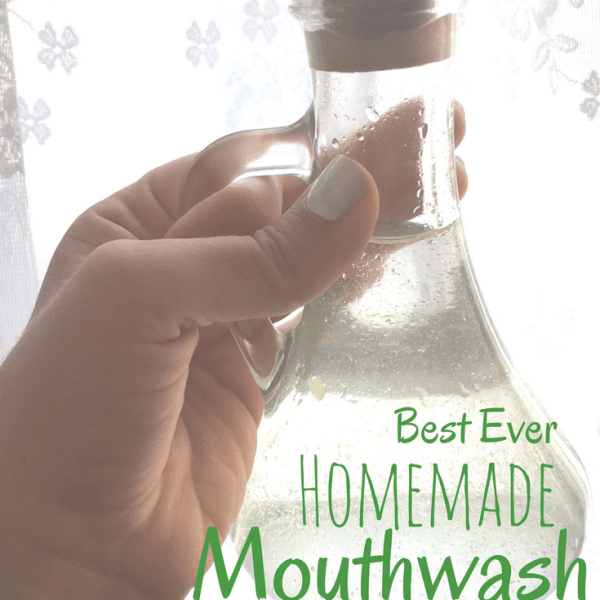 Homemade Mouthwash that Works!