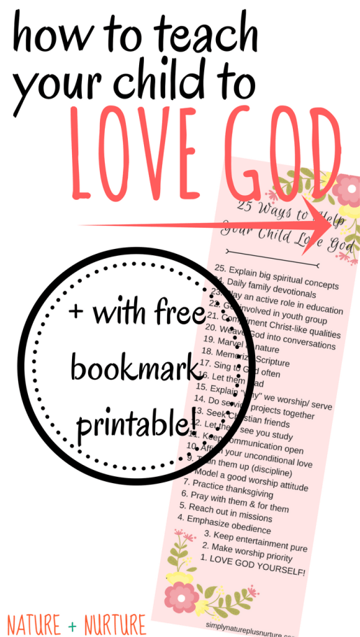 It's the same prayer every single time I come before His throne. Lord, please let them love you. Let's explore 25 practical ways for how to teach your child to love God! Keep the bookmark in your Bible as a reminder!