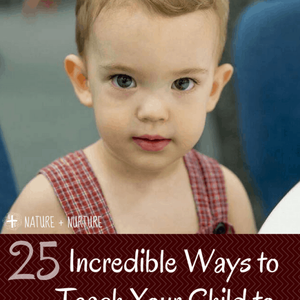 How to Teach Your Child to Love God: 25 Practical Ideas
