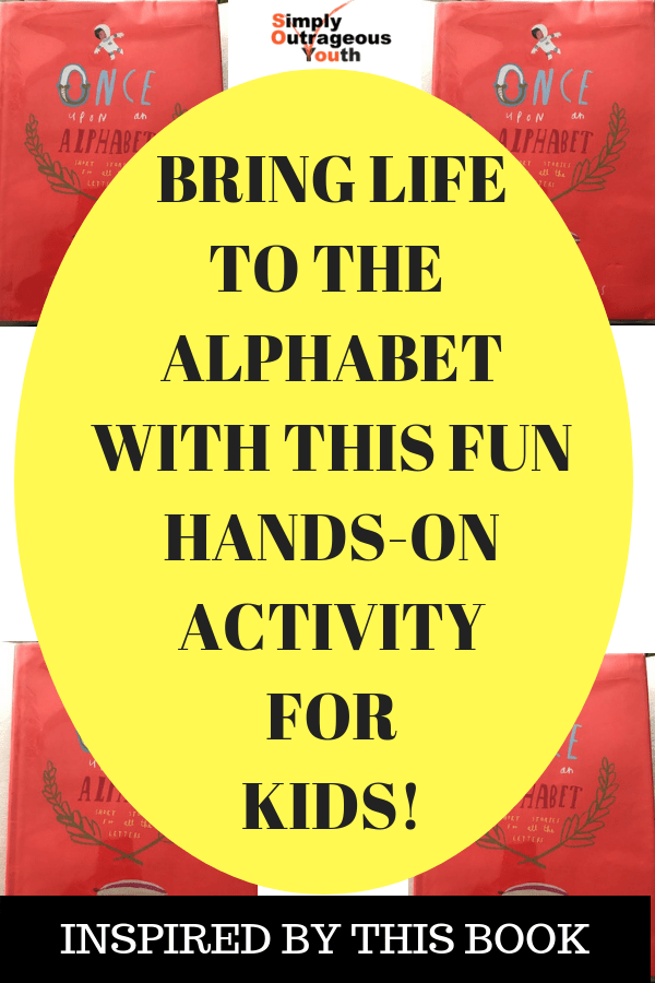 BRING LIFE TO THE ALPHABET WITH THIS FUN HANDS-ON ACTIVITY FOR KIDS