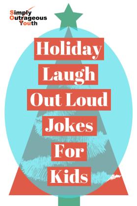 HolidayLaughOut LoudJokesForKids
