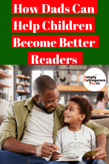 How Dads Can Help Children Become Better Readers