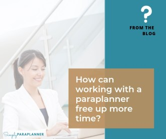 Paraplanners Free Up More Time