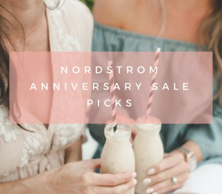 My Nordstrom Anniversary Sale Picks 2018