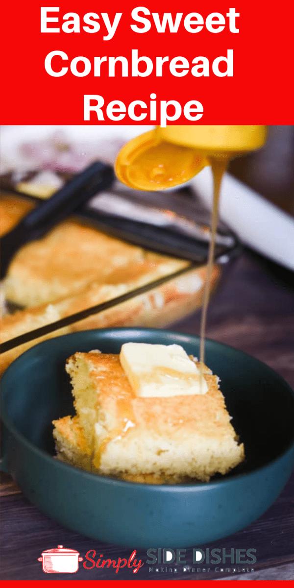 A classic and easy sweet cornbread recipe - perfect for any occasion! #cornbread #bread #easybread #quickbread via @simplysidedishes89