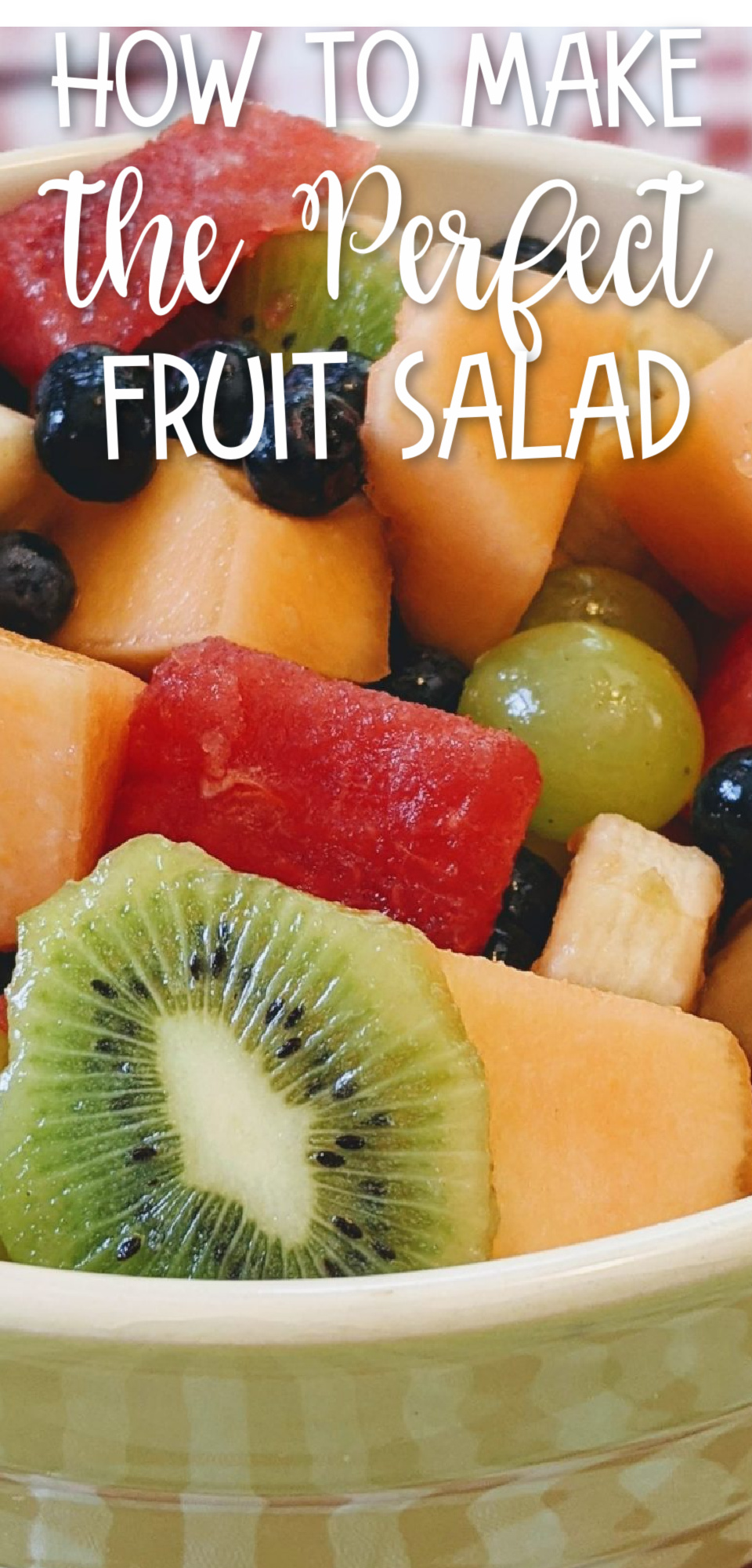 How to Make the Perfect Fruit Salad (And What Fruits to Choose) and delicious fruit dip recipes! via @simplysidedishes89