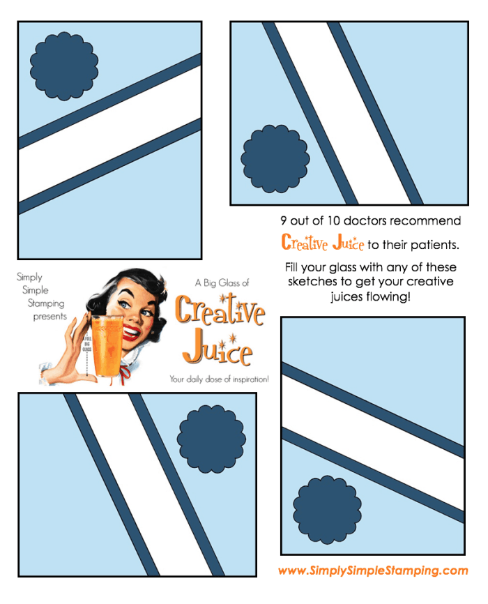 Join Connie in a big glass of Creative Juice! Fun sketches to get your creative juices flowing. A new set of sketches every week! www.SimplySimpleStamping.com