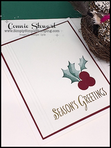 Holly Cards made quick & easy with Connie Stewart Simply Simple Stamping
