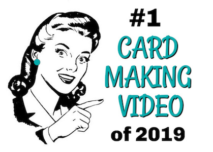 Best Card Making Video of 2019
