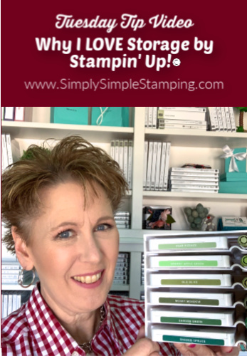 Why I love Storage by Stampin' Up!© | My Favorite Things Series