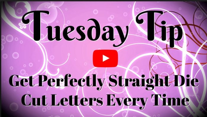 die-cut-letters-cut-perfectly-straight-video-tutorial