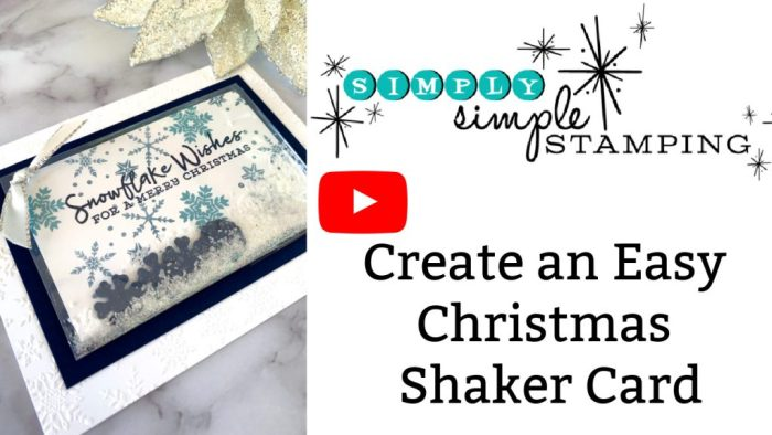 Make a Christmas Shaker card the easy way and follow along with this video tutorial