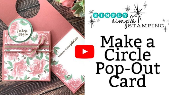 Make a circle pop out card and follow along with this youtube video tutorial by Connie Stewart
