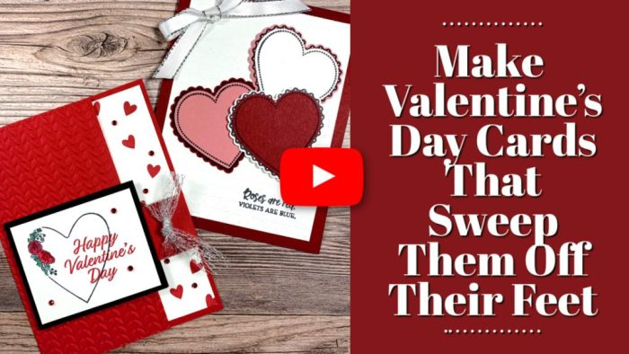 Valentine's Day Cards that can be made in minutes with stamped and die cut hearts.