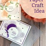 Vellum Paper Craft Idea
