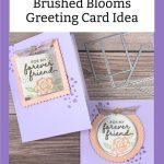 Stinkin' Cute 'Brushed Blooms' Greeting Card Idea