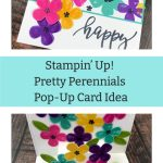 Stampin' Up! Pretty Perennials Pop Up Card Idea