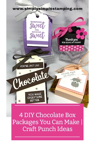 4 DIY Chocolate Box Packaging Ideas You Can Make with Awesome Tag Punches