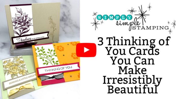 Learn how to make 3 Thinking of You cards in this video tutorial