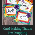 Card Making That is Jaw Dropping Cheerful and Fun