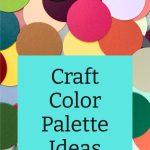Craft Color Palette Ideas