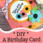 DIY a Birthday Card She'll Love