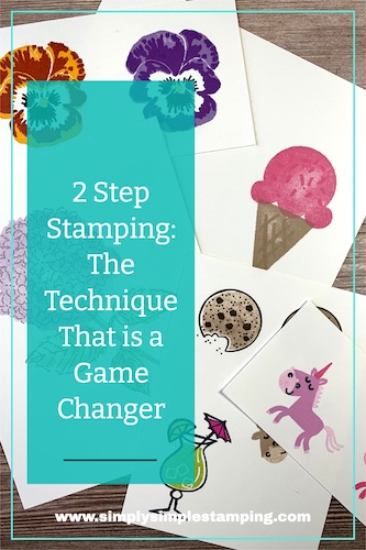 2 Step stamping is a card making technique that is a game changer.