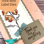 Clever Die Cutting Trick with Label Dies