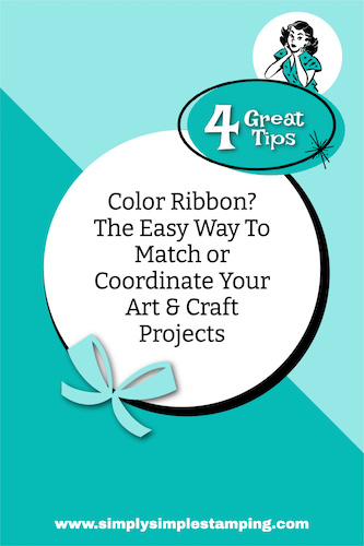 Color Ribbon? The Easy Way To Match or Coordinate Your Art & Craft Projects