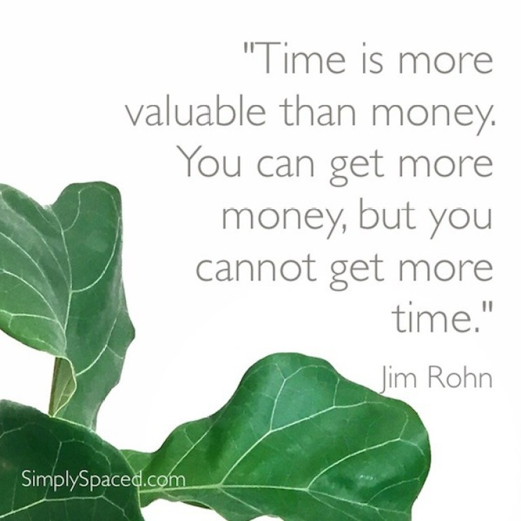 Time Is More Valuable Than Money: How to Make More Of It // simplyspaced.com