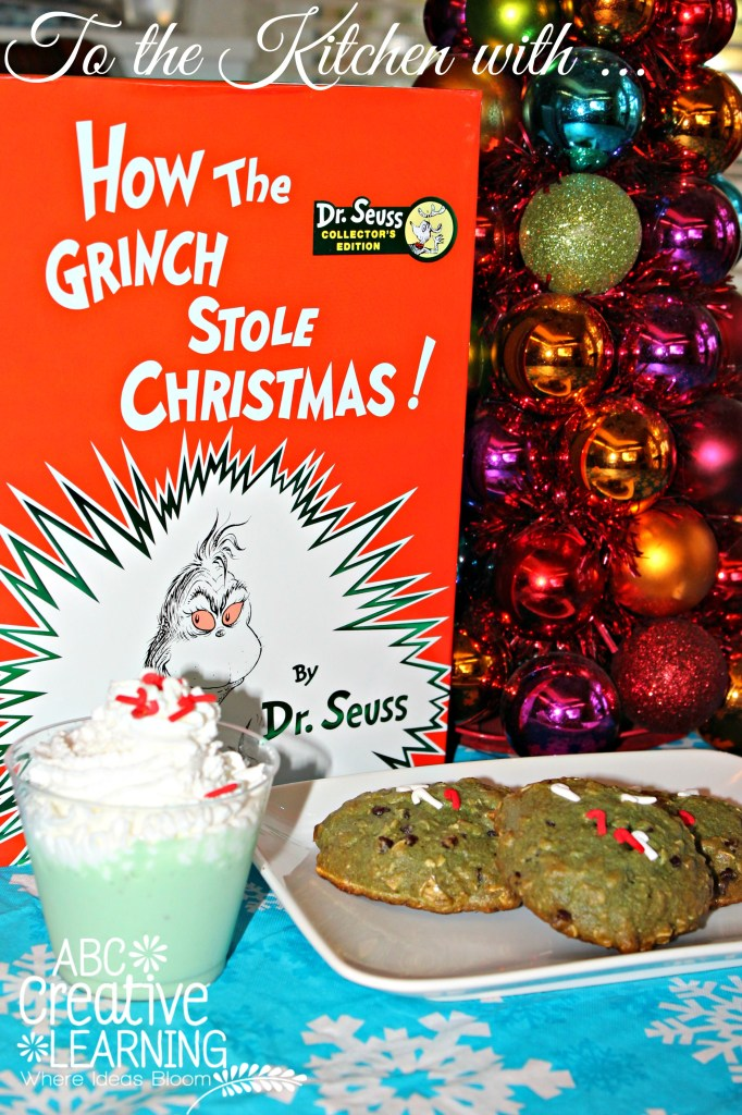 To the Kitchen with Kids and How the Grinch Stole Christmas