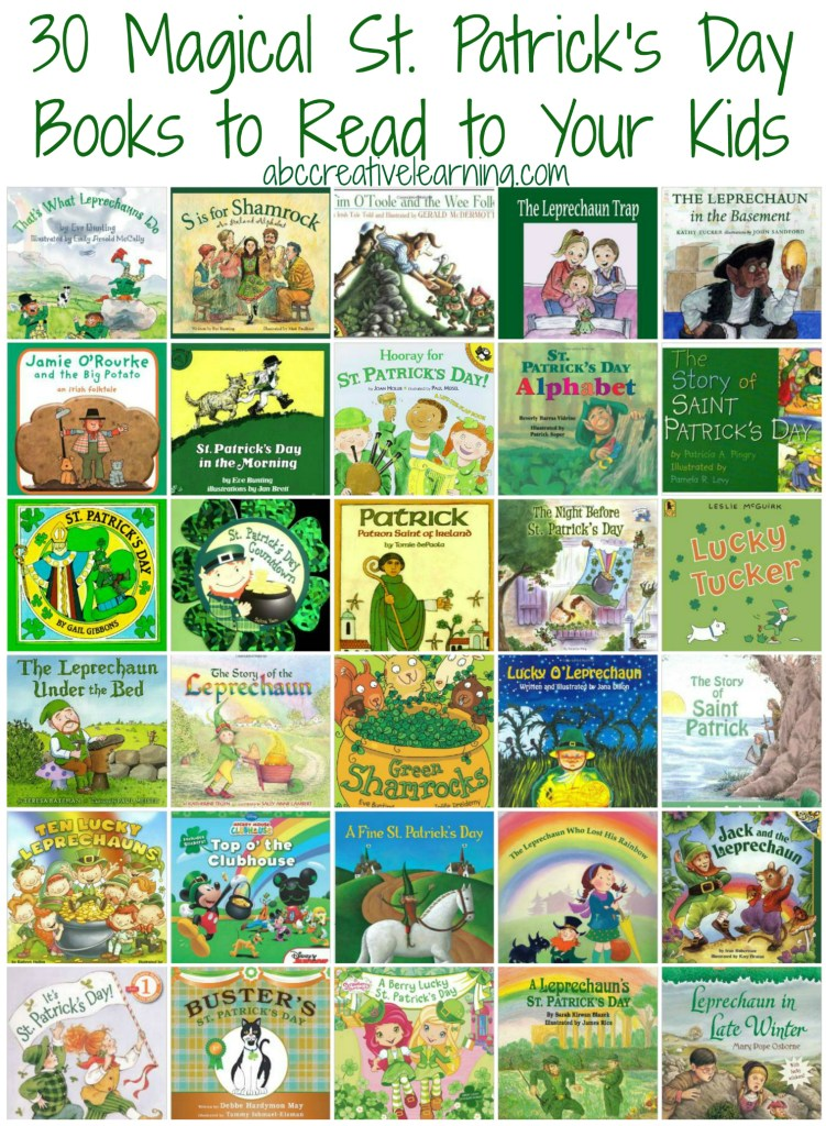 30 Magical St. Patrick's Day Books to Read to Your Kids! Perfect for St. Patrick's Day and to celebrate the entire month of March!