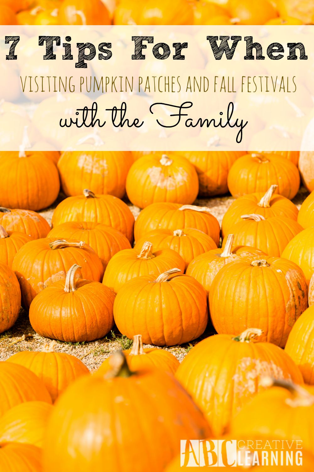 7 Tips When Visiting a Pumpkin Patch or Fall Festivals with the Family