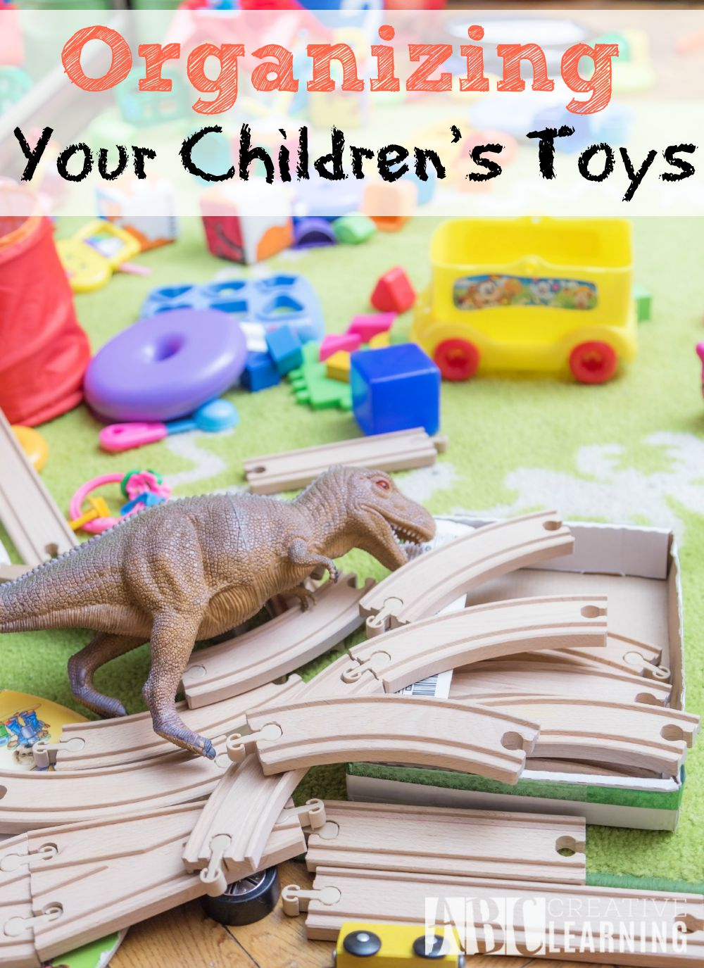 Organizing Your Children's Toys doesn't have to be hard or time consuming. Having a plan is key to keeping those toys at bay! - abccreativelearning.com