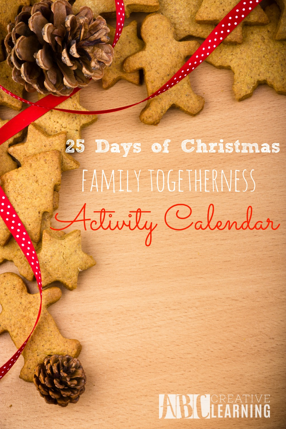 25 Days of Christmas Family Togetherness Activity Calendar