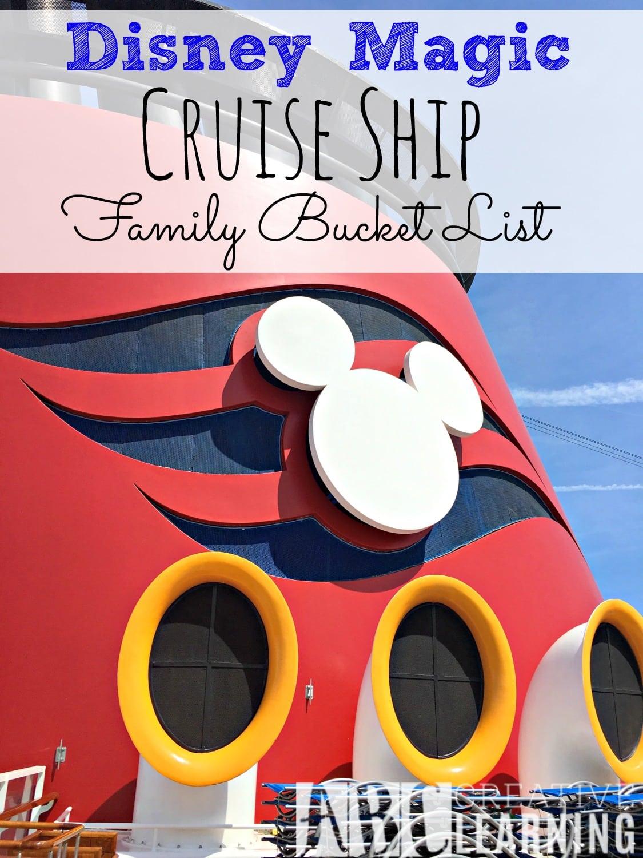 Disney Magic Cruise Ship - Family Bucket List