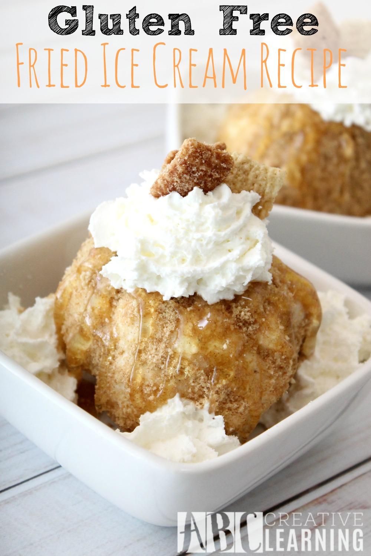 Gluten Free Fried Ice Cream Recipe