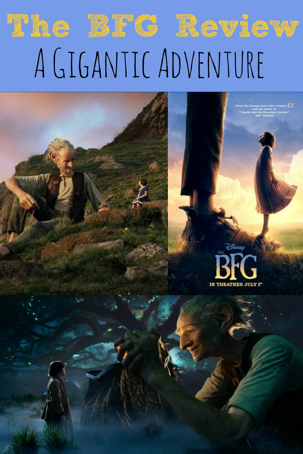 The BFG Review- A Gigantic Adventure #TheBFG
