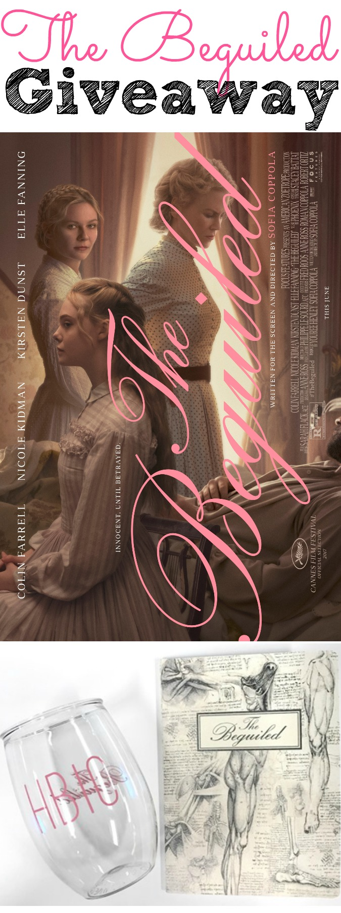 The Beguiled Movie Giveaway #VengefulB*tches - abccreativelearning.com