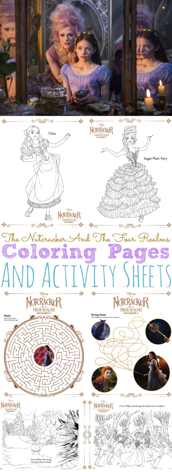 Are your kids excited about Disney's newest film The Nutcracker and the Four Realms? I have some fun Free The Nutcracker And The Four Realms Coloring Pages and Activity Sheets! Perfect for celebrating the release of the film! Head on over and print out your free coloring pages for The Nutcracker and the Four Realms! #DisneysNutcrackerEvent #DisneysNutcracker #DisneyColoringPages #FreeColoringPages #NutcrackerColoringPages #SugarPlumFairyColoringPages #ColoringPages #MovieColoringPages #TheNutcrackerandtheFourRealms