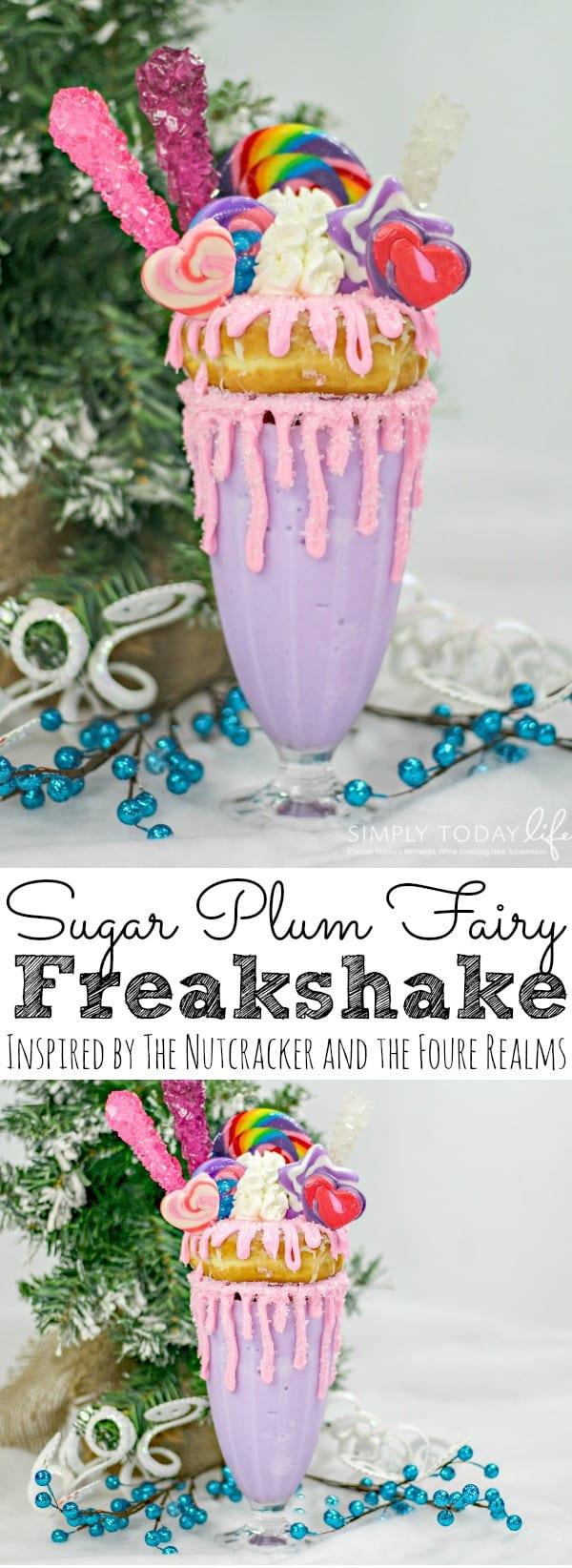 Sugar Plum Fairy Freakshake | The Nutcracker and the Four Realms